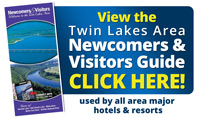 Click Here to View the Twin Lakes Area Newcomers & Visitors Guide